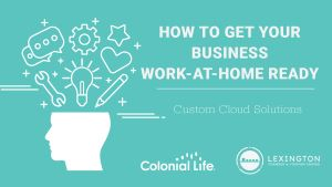 Get Your Business Work-At-Home Ready Oct. 21
