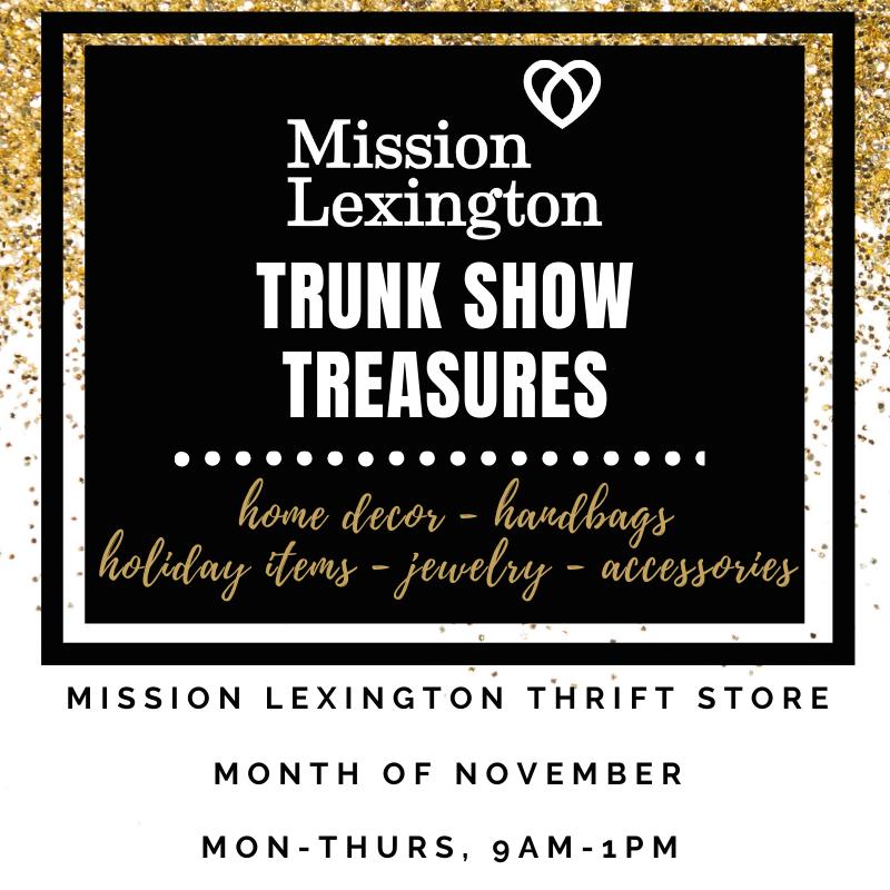Mission Lexington's Month of Trunk Show Treasures