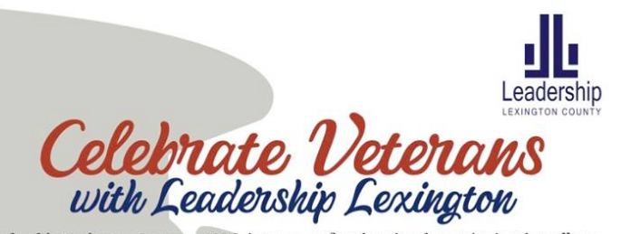 Leadership Lexington County Celebrates Veterans With Class Project